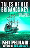 Tales of Old Brigands Key