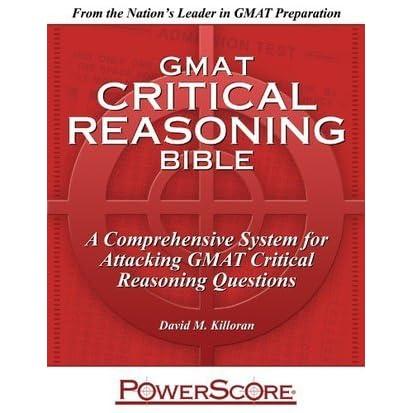 The Powerscore Gmat Critical Reasoning Bible By David Killoran