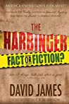 The Harbinger: Fact or Fiction?