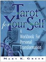 Tarot For Your Self: A Workbook for Personal Transformation