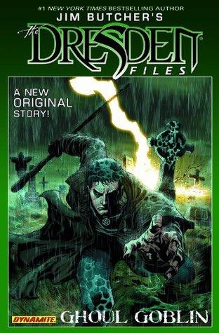 Jim Butcher's The Dresden Files: Ghoul Goblin, Vol. 1 (Graphic Novel)