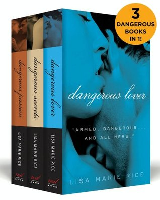 The Dangerous Boxed Set: Dangerous Secrets, Dangerous Passion, and Dangerous Lover