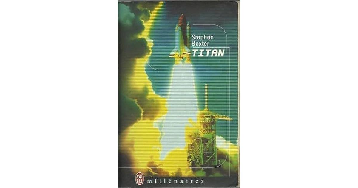 Titan (NASA Trilogy, #2) by Stephen Baxter