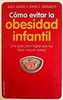 Como Evitar la Obesidad Infantil