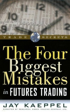 The Four Biggest Mistakes In Futures Trading (2000)