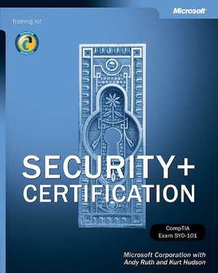 Security+ Certification Training Kit by Microsoft Corporation