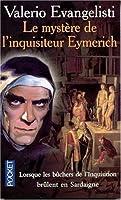 Le mystère de l'inquisiteur Eymerich (French Edition)