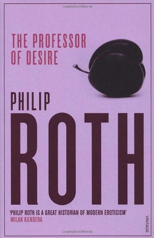 The Professor of Desire by Philip Roth