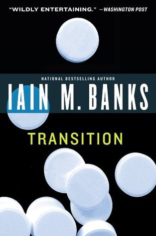 Transition by Iain Banks