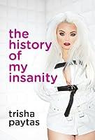 The History of My Insanity