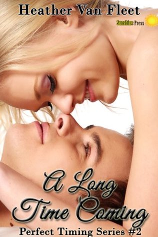 A Long Time Coming (Perfect Timing #2)