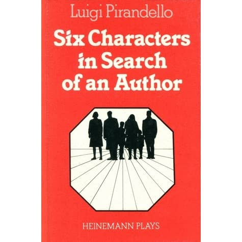 an analysis of pirandellos masterpiece six characters in search of an author Staging in six characters in search of an author, free study guides and book notes including comprehensive chapter analysis, complete summary analysis, author biography information, character profiles, theme analysis, metaphor analysis, and top ten quotes on classic literature.