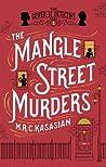 The Mangle Street...