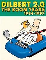 Dilbert 2.0: The Boom Years, 1994-1997