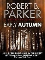 Early Autumn (A Spenser Mystery) (The Spenser Series Book 7)