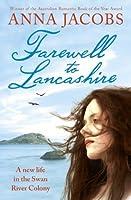 Farewell to Lancashire: Swan River Saga, Book 1 (The Swan River Saga)