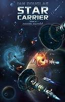 Osobliwość (Star Carrier, #3)