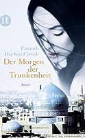 Der Morgen der Trunkenheit: Roman (insel taschenbuch) (German Edition)