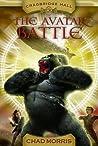 The Avatar Battle (Cragbridge Hall, #2)
