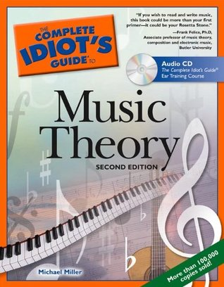 The complete idiot's guide to music composition [comp idiots gt.