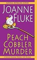 Peach Cobbler Murder (Hannah Swensen, #7)
