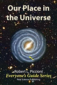 Our Place in the Universe (Everyone's Guide Series Book 1)