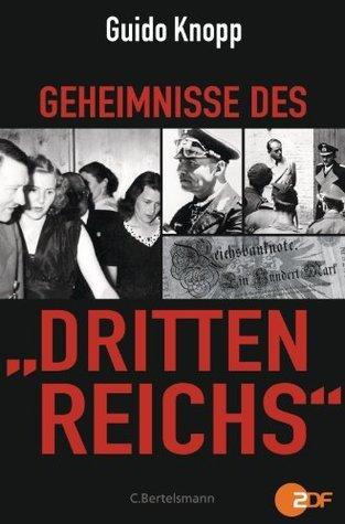 Geheimnisse des - Dritten Reichs