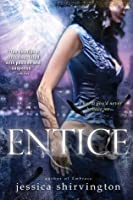 Entice (The Embrace Series, #2)