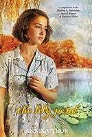 The Lily Pond (Mildred L. Batchelder Honor Books)