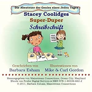 Stacey Coolidges Super-Duper Schreibschrift (Die Abenteuer der Genies eines Jeden Tages)