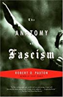 The Anatomy of Fascism (Vintage)