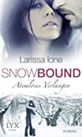 Snowbound - Atemloses Verlangen (German Edition)