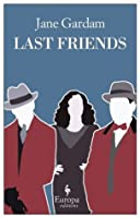 Last Friends (Old Filth #3)