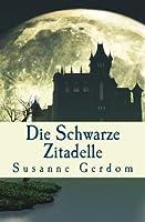 Die Schwarze Zitadelle (AnidA) (German Edition)