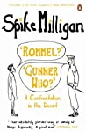 'Rommel?' 'Gunner Who?': A Confrontation in the Desert (Milligan Memoirs 2)