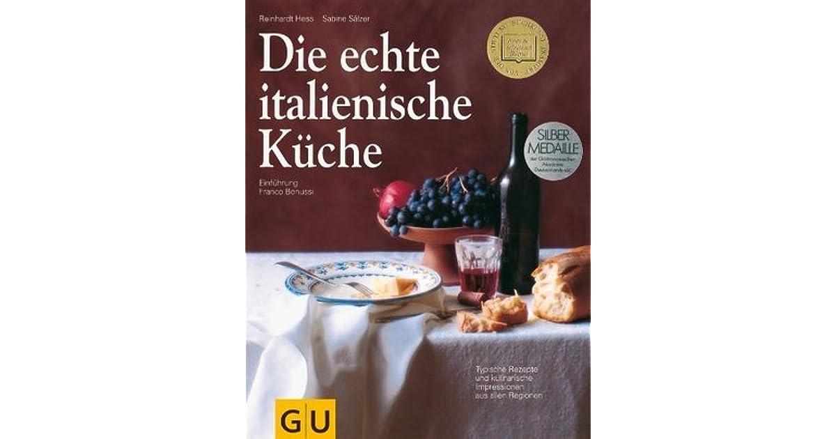 Die Echte Italienische Küche (Kochen International) By Reinhardt Hess