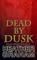 Dead By Dusk (Alliance Vampires, #6)