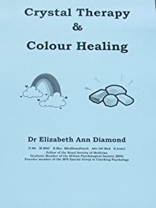 Crystal Therapy and Colour Healing