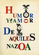Humor y Amor by Aquiles Nazoa