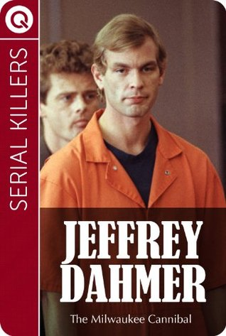Serial Killers : Jeffrey Dahmer - The Milwaukee Cannibal