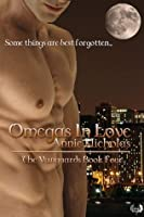 Omegas In Love (Vanguards, #4)