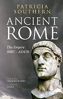 Ancient Rome: The Empire 30BC-AD476