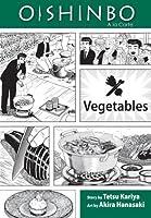 Oishinbo: Vegetables, Vol. 5: A la Carte