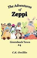 Greenback Town (The Adventures of Zeppi, #4)