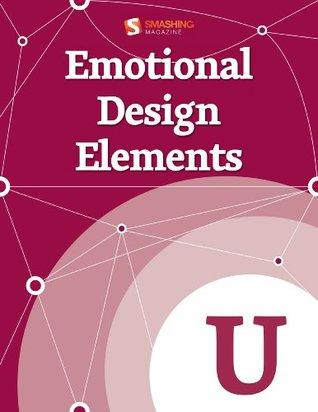 Emotional Design Elements (Smashing eBooks Series)