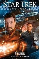Feuer (Star Trek: Typhon Pact, #2)