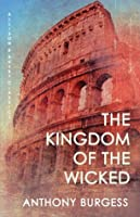 The Kingdom of the Wicked (Allison & Busby Classics)