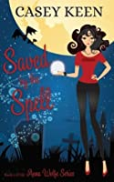 Saved by the Spell (Anna Wolfe Series, Book #2)