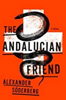 The Andalucian Friend (Brinkmann Trilogy #1)