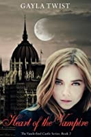 Heart of the Vampire (The Vanderlind Castle Series)